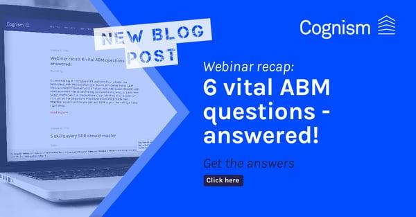Webinar recap 6 vital ABM questions - answered V1 FINAL-01