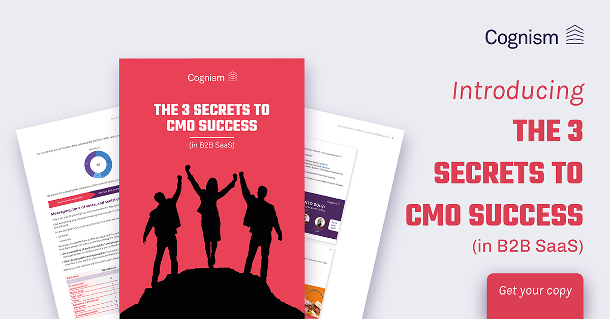 The 3 Secrets to CMO Success (in B2B SaaS)