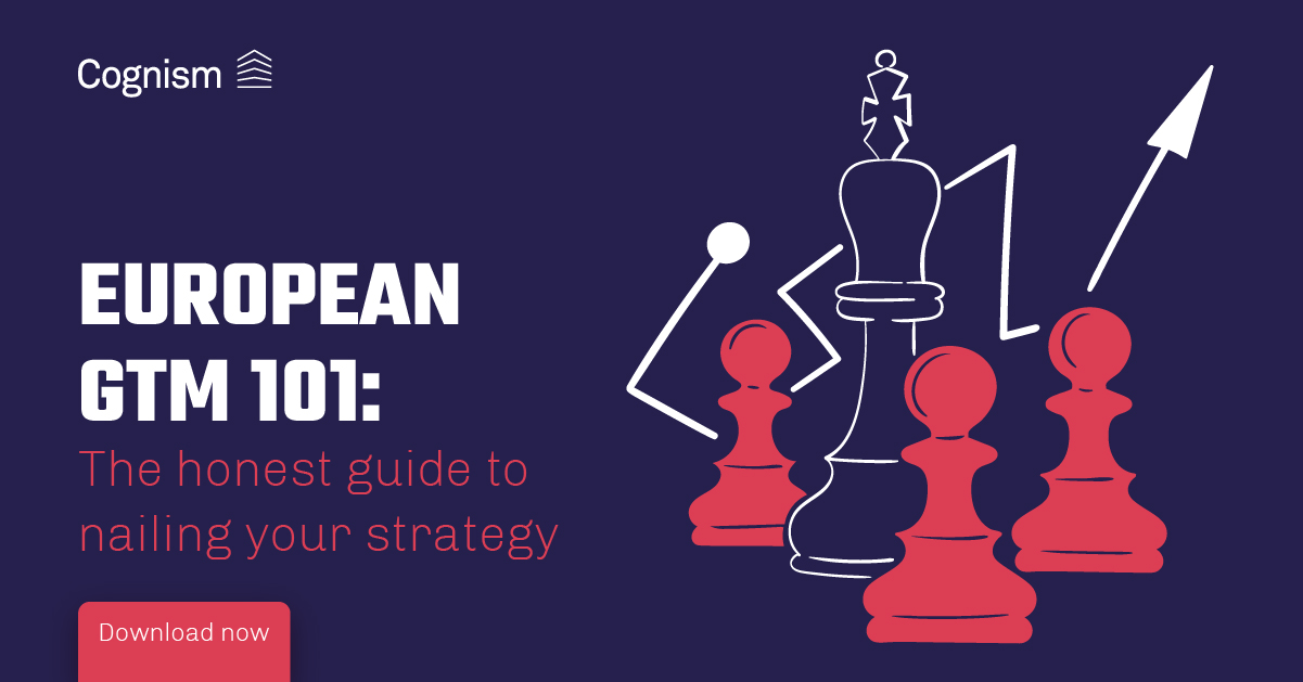 European GTM 101 - The honest guide to nailing your strategy V1 FINAL-03