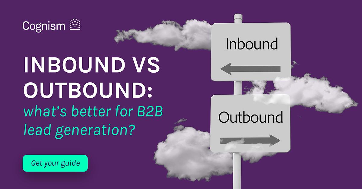 Inbound vs outbound B2B lead generation